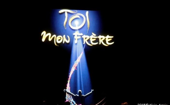 Echo Photo de la soirée  » Toi Mon Frère » Lundi 12 Octobre 2015