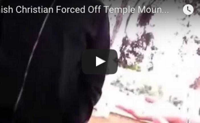 Video à partager à nos amis non juif :v idéo: une chrétienne expulsée du Mont du Temple par des palestiniens christianophobes !