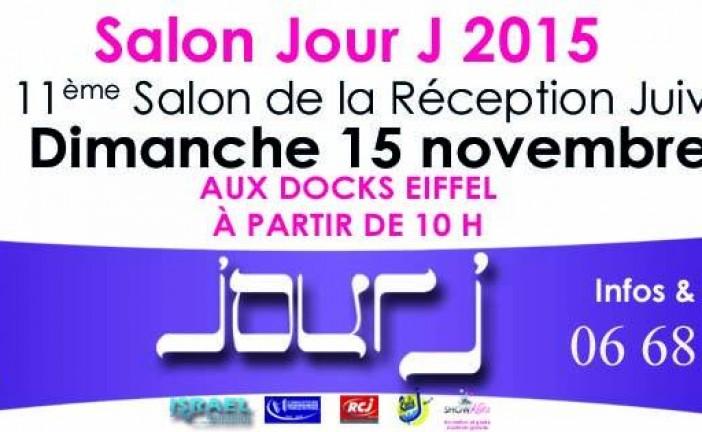 Fort de son succès, le guide Jour J est fier de vous Annoncer son 11ème salon de la réception juive en France et en Israel qui aura lieu le 15 Novembre 2015 au salon des Docks Eiffel.